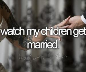 child, bucket list, and married image