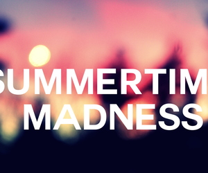 madness and summer image