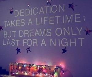 Dream, quote, and dedication image
