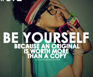 quotes, be yourself, and original image