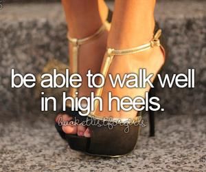 before i die, beforeidie, and high heels image