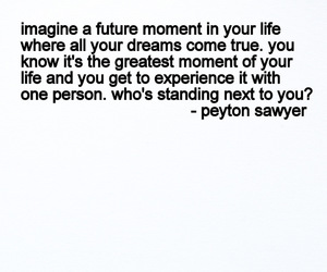 imagine, one tree hill, and peyton image