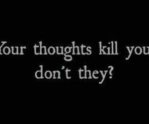 thoughts, kill, and quote image