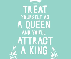 Queen, quote, and king image