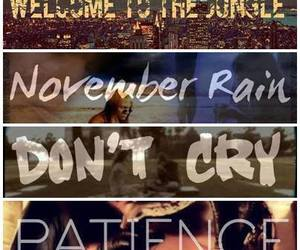 Guns N Roses, don't cry, and welcome to the jungle image