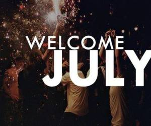 july, party, and welcome image