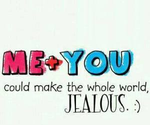 love, jealous, and me image