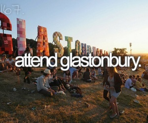 before i die, festival, and glastonbury image