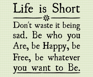 life, happy, and quote image