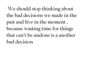 decisions, life, and quote image