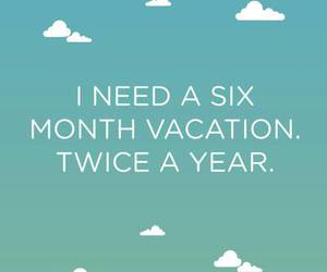 vacation, quote, and clouds image