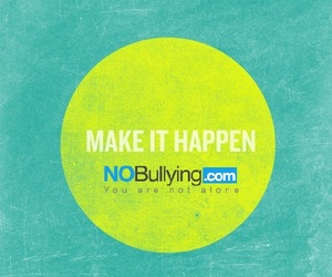 inspirational, stopbullying, and quotes image