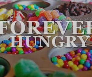 food, forever, and hungry image