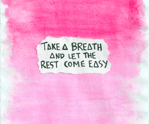 pink, quote, and breath image