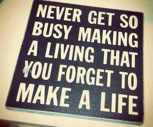 quote, life, and forget image