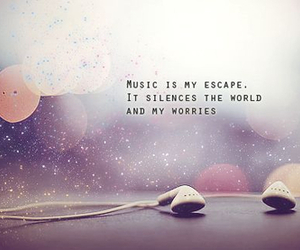 music, quotes, and escape image