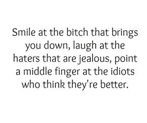 bitch, haters, and quote image