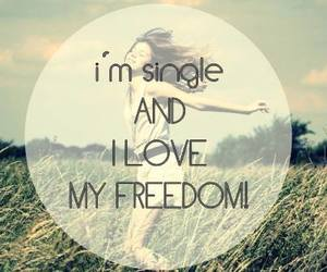 freedom, single, and forever alone image