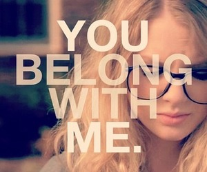 Taylor Swift, you belong with me, and song image