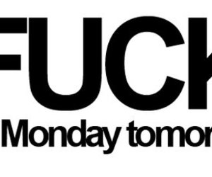 fuck, monday, and fuck it image