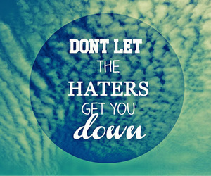 quote, haters, and text image