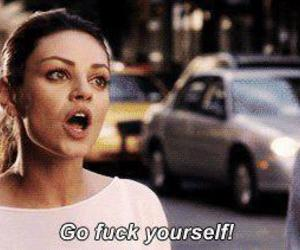 fuck, Mila Kunis, and quotes image
