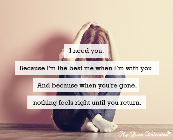 I Need You Because Im The Best Me Quotes With Pictures