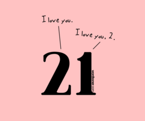 21, I Love You, and pink image