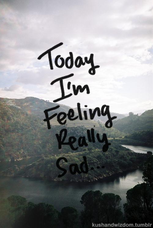 sad today quotes