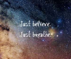 believe, breathe, and text image