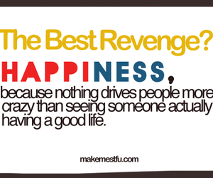 happiness, revenge, and quote image