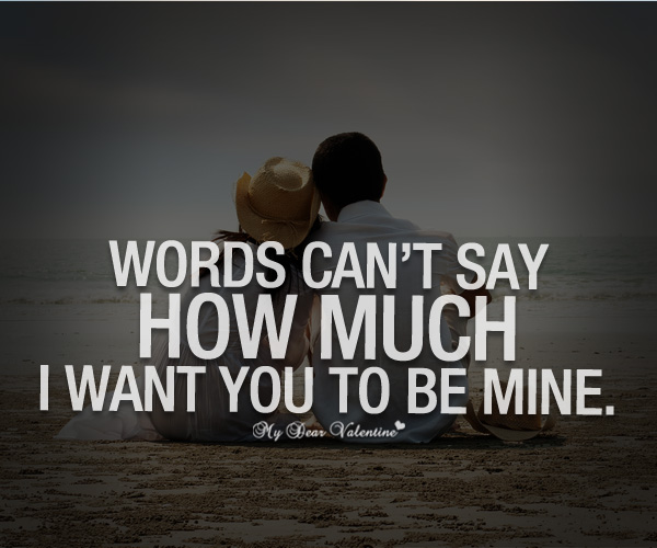 Words Cant Say How Much I Want You Sayings With Images