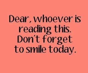 smile, quote, and today image
