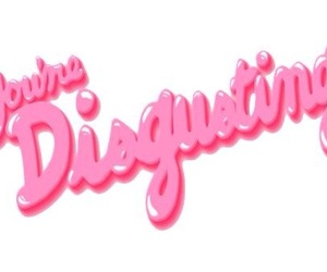 pink, disgusting, and quote image