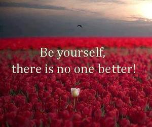 quote, flowers, and be yourself image