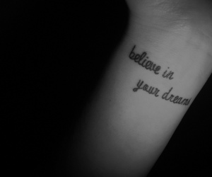 believe, Dream, and tattoo image