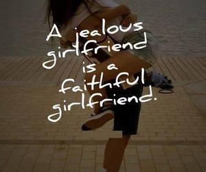 faithful, jealous, and girlfriend image