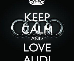 audi and keepcalm image