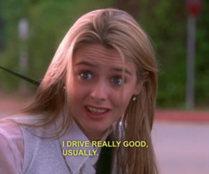 alicia silverstone, Clueless, and drive image
