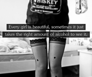 alcohol, girl, and quote image