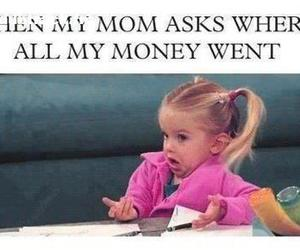 money, funny, and mom image