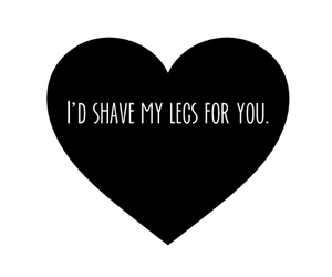 love, legs, and quote image
