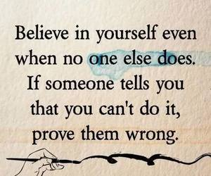quote, believe, and wrong image