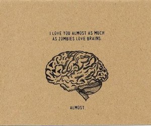 brain, zombie, and love image