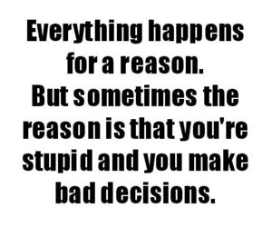 decisions, happen, and quote image