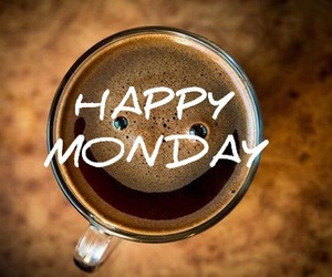 coffee, happy, and monday image