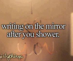 shower, mirror, and writing image