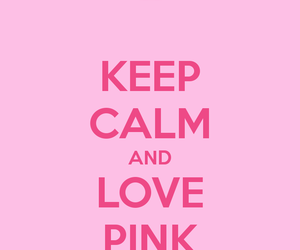 keep calm and pink image