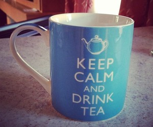 keep calm, photo, and tea image