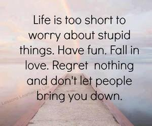 life, quotes, and fun image